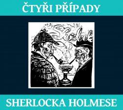 Čtyři případy Sherlocka Holmese (2CD)