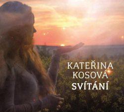 Kateřina Kosová: Svítání