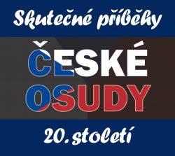 České osudy 20. století