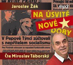 Jaroslav Žák: Na úsvitě nové doby